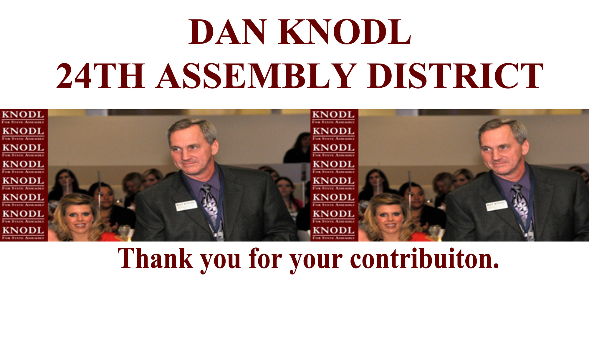 Donate To Dan Knodl | 24th assembly district